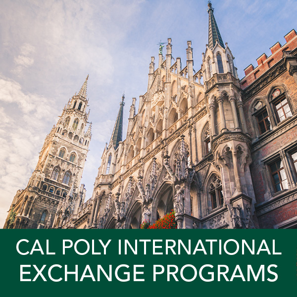 Cal Poly International Exchange Programs: International Exchange opportunities are available for semester or academic year. Options in the College of Engineering and the College of Architecture and Environmental Design. Earn Cal Poly or transfer credit towards your major or minor.