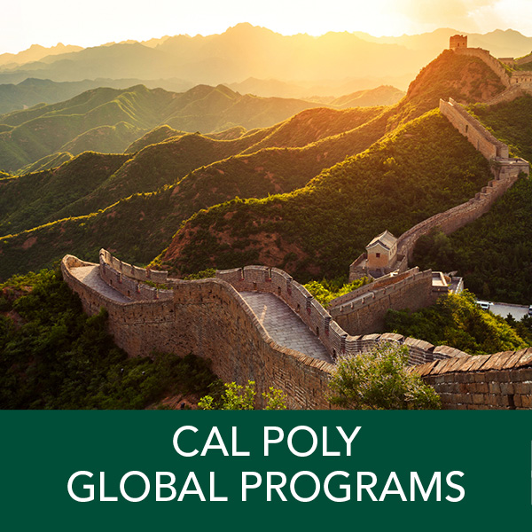 Cal Poly Global Programs: Cal Poly courses taught in English by Cal Poly faculty in a variety of global destinations. Study abroad with Cal Poly for a quarter, summer, or spring break. Earn Cal Poly credit towards your major, minor, and GEs.